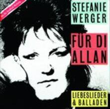 Fuer Di' Allan - CD Audio di Stefanie Werger