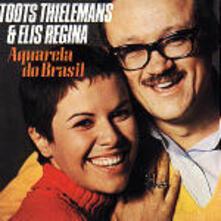 Aquarela do Brasil - CD Audio di Elis Regina,Toots Thielemans
