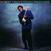 CD Strong Persuader Robert Cray