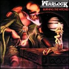 Burning the Witches - CD Audio di Warlock