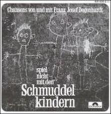Spiel Nicht Mit Den - CD Audio di Franz Josef Degenhardt