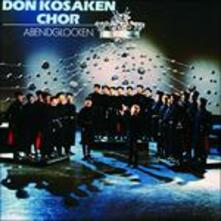 Abendglocken - CD Audio di Don Kosaken Chor