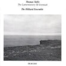 The Lamentations of Jeremiah - CD Audio di Thomas Tallis,Hilliard Ensemble