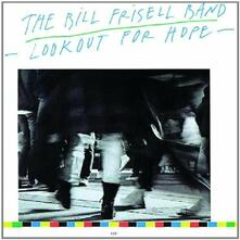Lookout for Hope - CD Audio di Bill Frisell
