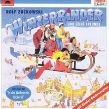 Winterkinder - CD Audio di Rolf Zuckowski