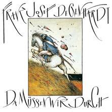Da Muessen Wir Durch - CD Audio di Franz Josef Degenhardt