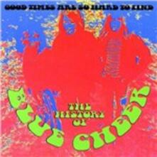 Good Times Are so Hard to Find - CD Audio di Blue Cheer