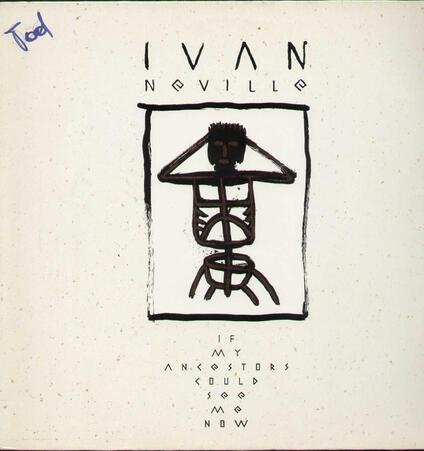 If My Ancestors Could See Me Now - Vinile LP di Ivan Neville