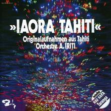 Aiora Tahiti - CD Audio di Arthur Iriti