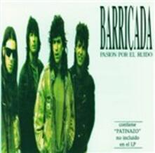 Pasion por el ruido - CD Audio di Barricada