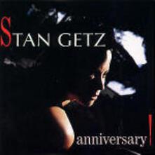 Anniversary - CD Audio di Stan Getz