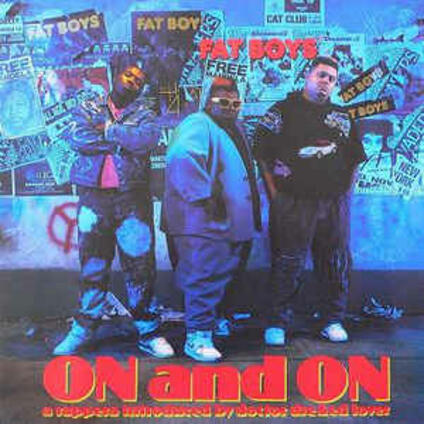 On And On - Vinile LP di Fat Boys