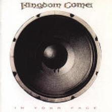 In your Face - CD Audio di Kingdom Come