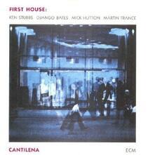 Cantilena - CD Audio di First House