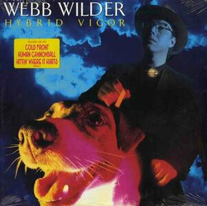 Hybrid Vigor - Vinile LP di Webb Wilder