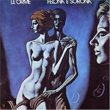 Felona e Sorona - CD Audio di Orme