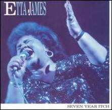 Seven Year Itch - CD Audio di Etta James
