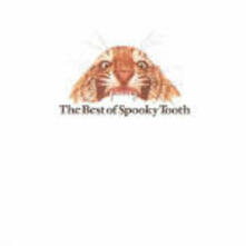 The Best of Spooky Tooth - CD Audio di Spooky Tooth