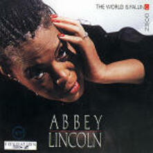 The World is Falling Down - CD Audio di Abbey Lincoln