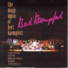 Magic Music of - CD Audio di Bert Kaempfert