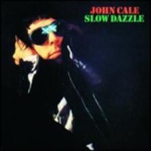 Slow Dazzle - CD Audio di John Cale
