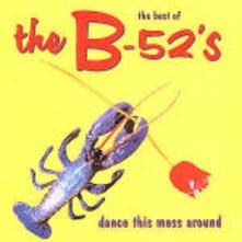Dance This Mess Around - CD Audio di B-52's