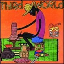 96 Degrees in the Shade - CD Audio di Third World