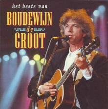 Het Beste Van - CD Audio di Boudewijn De Groot