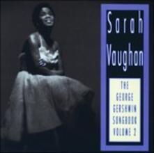 George Gershwin Songbook 2 - CD Audio di Sarah Vaughan