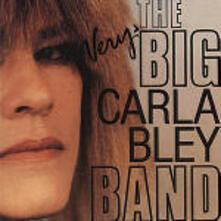 The Very Big Carla Bley Band - CD Audio di Carla Bley