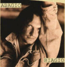 Adagio Biagio - CD Audio di Biagio Antonacci
