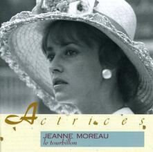 Tourbillon - CD Audio di Jeanne Moreau