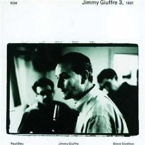Jimmy Giuffre 3, 1961 - Vinile LP di Jimmy Giuffre,Paul Bley,Steve Swallow