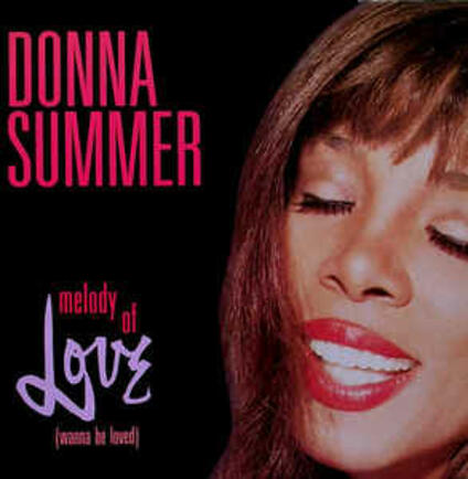 Melody Of Love Wanna Be Loved - Vinile LP di Donna Summer