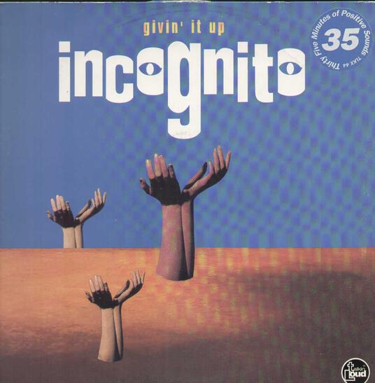 Givin It Up - Vinile 10'' di Incognito