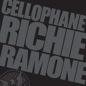 Cellophane - Vinile LP di Richie Ramone