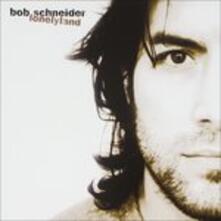 Lonelyland - CD Audio di Bob Schneider