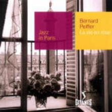 La vie en rose - CD Audio di Bernard Peiffer
