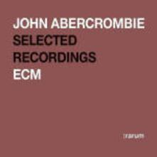 Selected Recordings (:rarum) - CD Audio di John Abercrombie