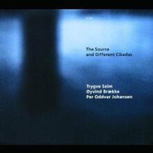 The Source and Different Cikadas - CD Audio di Trygve Seim