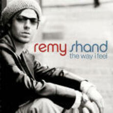 The Way I feel - CD Audio di Remy Shand