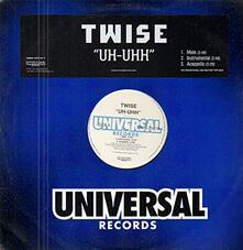 Uh-Uhh - Vinile LP di Twise
