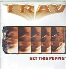 Get This Popin' - Vinile LP di Trav