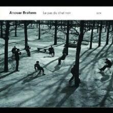 Le pas du chat noir - CD Audio di Anouar Brahem