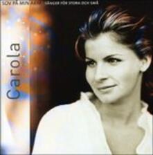 Sov Pa Min Arm - CD Audio di Carola