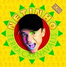 Terra Carnavalis - CD Audio di Netinho