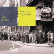 Jazz sous l'occupation - CD Audio