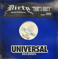 That's Dirty - Vinile LP di Dirty