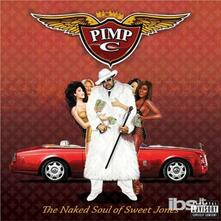 Naked Soul Of Sweet Jones - CD Audio di Pimp C