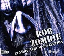 Classic Album Collection - CD Audio di Rob Zombie